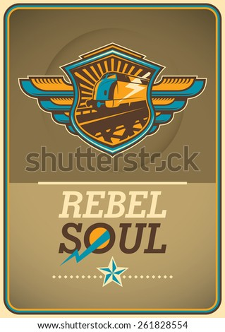 Soul rebel poster with locomotive. Vector illustration. - stock vector
