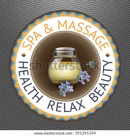 SPA theme vector illustration with jar and lavender. Badge template with text Spa  Massage, Health  Relax  Beauty. - stock vector