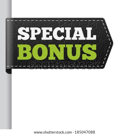 SPECIAL BONUS leather vector bookmark label. isolated from background. layered. - stock vector