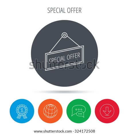 Special offer icon. Advertising banner tag sign. Globe, download and speech bubble buttons. Winner award symbol. Vector - stock vector