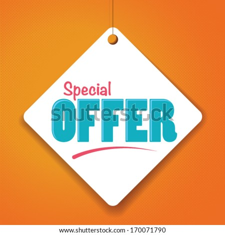 Special Offer - Vector Paper tag / sticker - stock vector