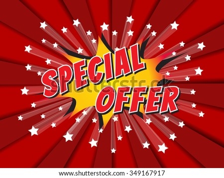 Special offer, wording in comic speech bubble on burst background, EPS10 Vector Illustration