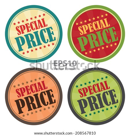 Special Price on Vintage Badge, Icon , Sticker Isolated on White, Vector Format - stock vector