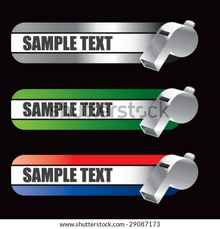 specialized banners for whistles - stock vector