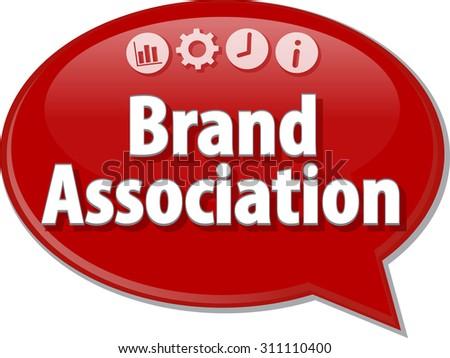 Speech bubble dialog illustration of business term saying Brand Association - stock vector