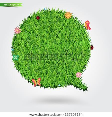 Speech bubble green grass texture background, Ecological concept Vector Illustration template design - stock vector