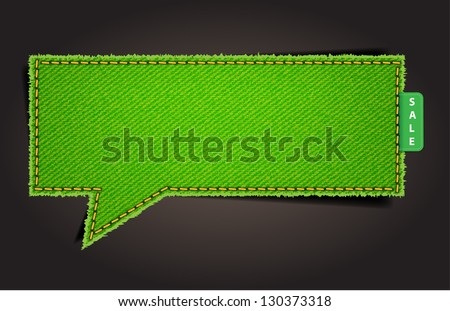 Speech bubble of denim fabric green badges, stickers, labels, tags - stock vector