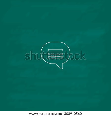 Speech bubble. Outline vector icon. Imitation draw with white chalk on green chalkboard. Flat Pictogram and School board background. Illustration symbol - stock vector