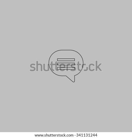 Speech bubble. Outlne vector icon on grey background - stock vector