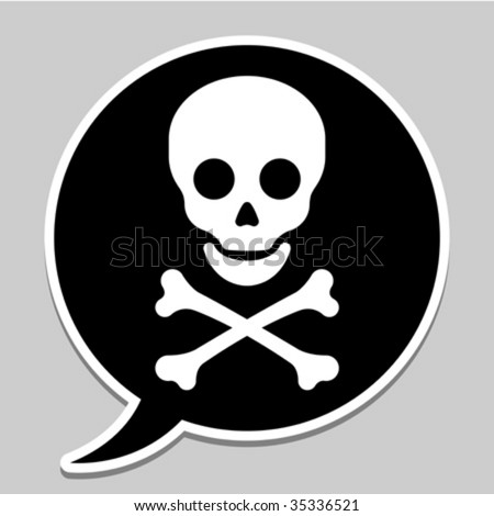 Speech bubble with skull and crossbones - vector - stock vector