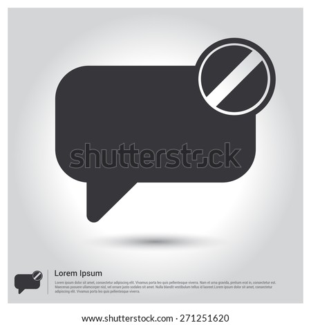 Speech bubbles with Block sign,, pictogram icon on gray background. Vector illustration for web site, mobile application. Simple flat metro design style. Outline Icon. Flat design style - stock vector