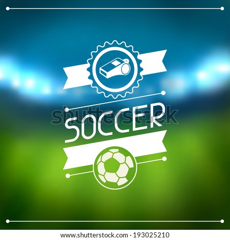 Sports background with soccer stadium and labels. - stock vector