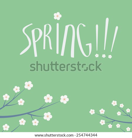 Spring background with branches of a tree and blossoming flowers. Vintage retro minimalist style typography message. Eps10 vector illustration. - stock vector