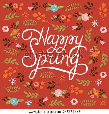 Spring card - Lettering Happy Spring - stock vector