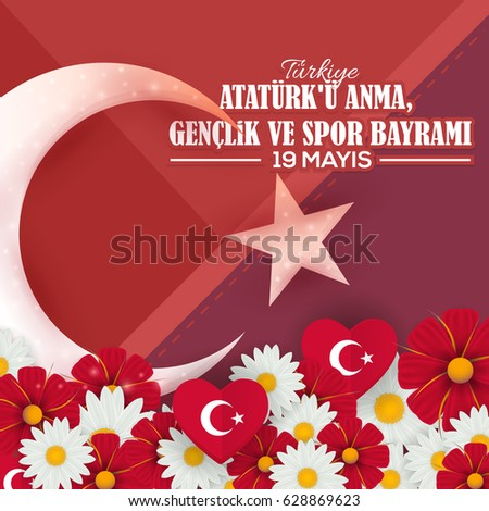 "Spring Flowers with Republic of Turkey Celebration Card and Greeting Message Poster, Material Design Background - English ""Commemoration of Ataturk, Youth and Sports Day, May 19"""