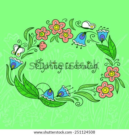 Spring is coming, doodle floral wreath with butterfly - stock vector