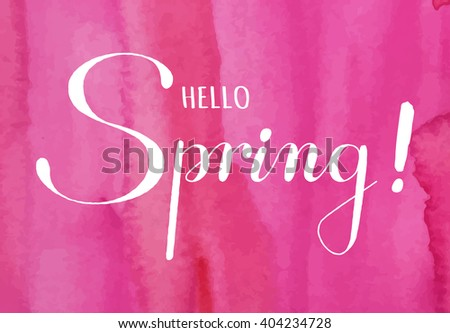 """Spring lettering. Hand drawn text with ornamental elements for lettering poster, invitation or postcard. """"Hello Spring"""" lettering against pink watercolor background. Layered , editable design. - stock vector"""