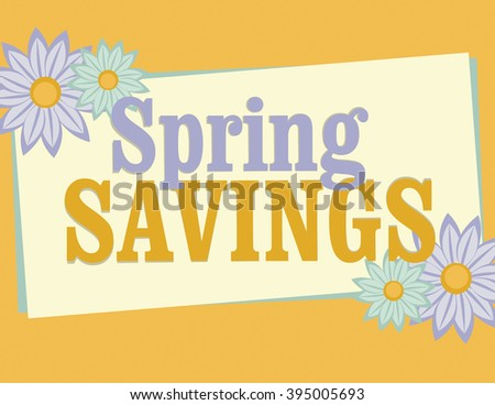 Spring savings sign with flowers over solid orange background