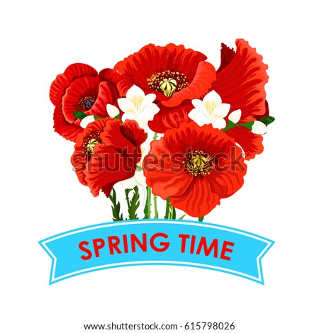 Spring time quote poppy flowers bunch stock vector 615798026 spring time quote with poppy flowers bunch for greeting poster vector design of floral wreath mightylinksfo