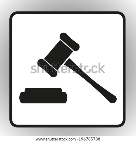 square button on a gray background Hammer judge icon - stock vector