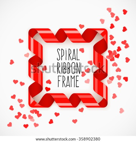 Square frame of red spiral ribbon with red hearts confetti for Saint Valentines Day. Vector illustration. - stock vector