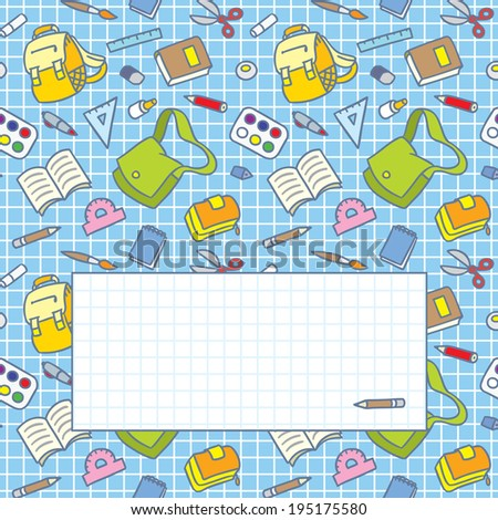 Square greeting card with a vector school seamless pattern of education equipment: bag, book, copybook, diary, ruler, pen, pencil, pencil box, glue, eraser. - stock vector