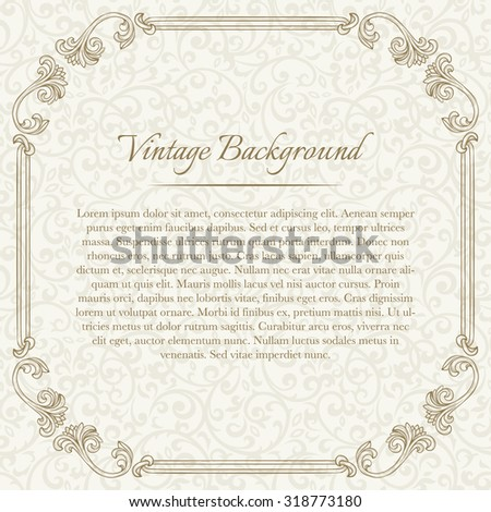 Square vintage background with flourish frame on beige seamless pattern for invitation, certificate, diploma, etc   - stock vector