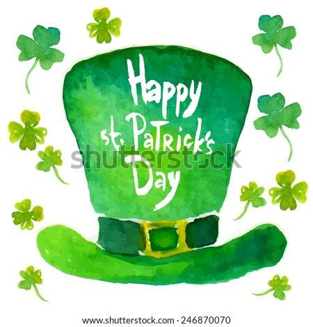 St. Patrick's Day card with Leprechaun's hat. The watercolor-style vector illustration. - stock vector