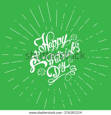 st. patrick's day, st patrick, saint patrick, saint patrick's day, st patrick day, san patrick, san patrick day, st. patty's day, st. patrick's, background, lettering design, hand drawing, vector - stock vector