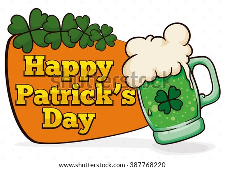St. Patrick's sign with a delicious limited edition green beer and a lucky four leaf clovers. - stock vector