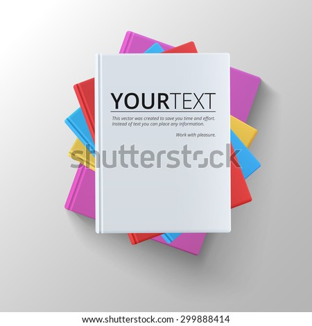 Stack of blank books, top view. Various blank color books on white background for your desing and presentation. - stock vector