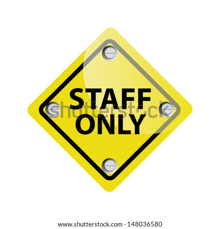 Staff only sign. Vector - stock vector
