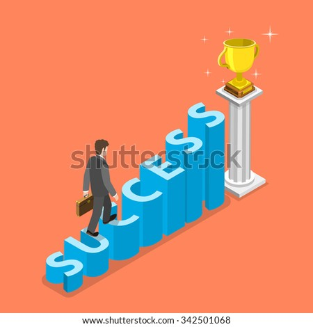 Stairs to success isometric vector concept. Businessman is walking to the winner cup by the stairs that looks like the word SUCCESS. Business strategy, growth, leadership. - stock vector