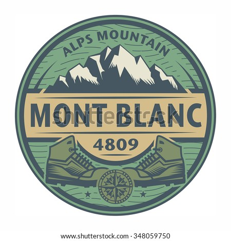 Stamp or emblem with text Mont Blanc, Alps Mountain, vector illustration - stock vector