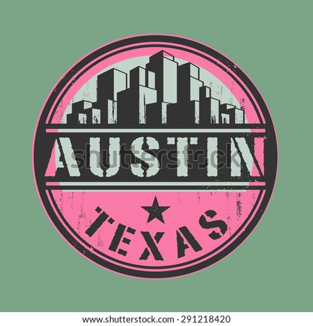 Stamp or label with name of Austin, Texas, vector illustration - stock vector