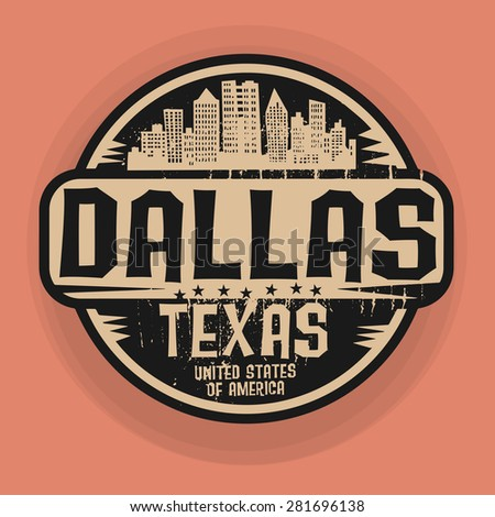 Stamp or label with name of Dallas, Texas, vector illustration - stock vector