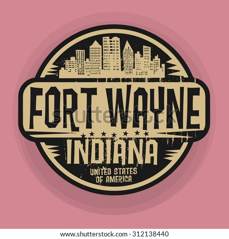 Stamp or label with name of Fort Wayne, Indiana, vector illustration - stock vector