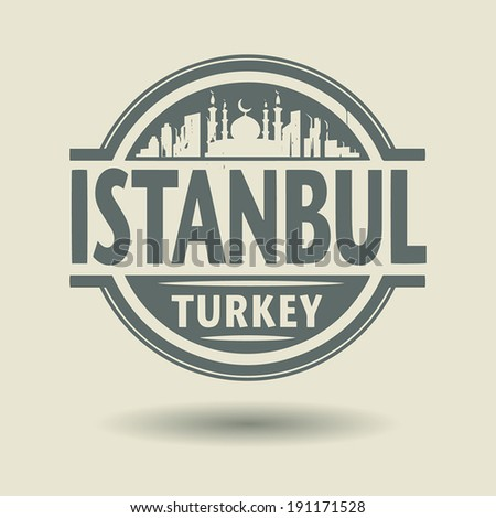 Stamp or label with text Istanbul, Turkey inside, vector illustration - stock vector