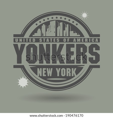 Stamp or label with text Yonkers, New York inside, vector illustration - stock vector