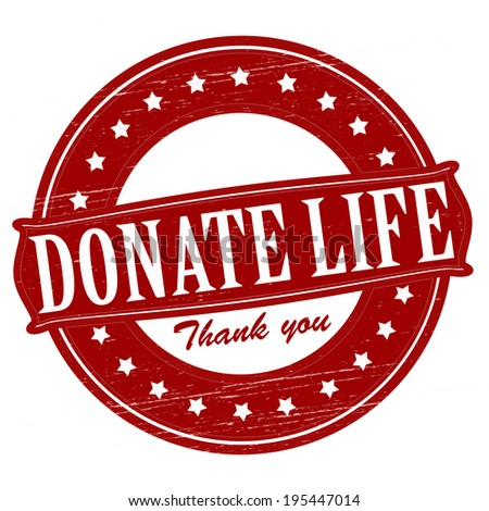 Stamp with text donate life  inside, vector illustration