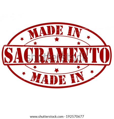 Stamp with text made in Sacramento inside, vector illustration
