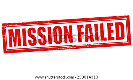 Stamp with text mission failed inside, vector illustration - stock vector