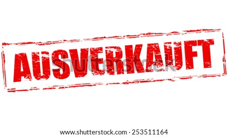 Stamp with text sold out in German language inside, vector illustration
