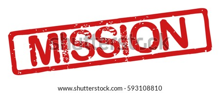 "Stamp with word ""mission"", grunge style, on white background"
