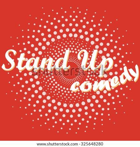 Stand up comedy - stock vector