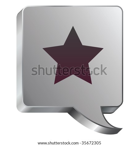 Star icon on stainless steel modern industrial voice bubble icon suitable for use as a website accent, on promotional materials, or in advertisements. - stock vector