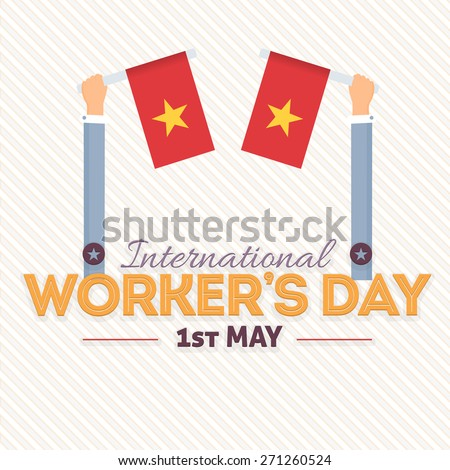Star in Red Flags Hold Hands, 1 May Worker's Day  - stock vector