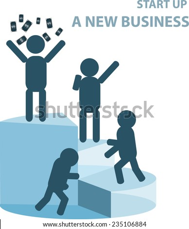 Starting up a new business it will be so difficult at first, but if you're not give up, one day you will succeed.  - stock vector