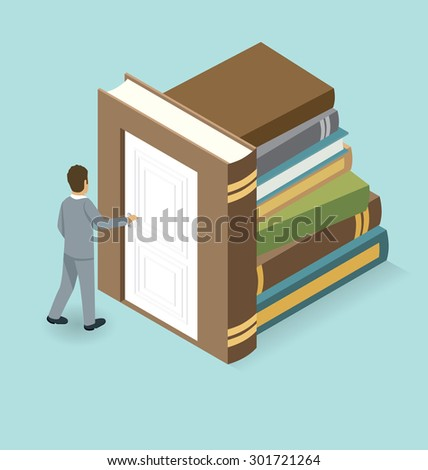 Startup Concept. Door to the knowledge. Vector 3d flat isometric with businessman is opening the door to big business - stock vector