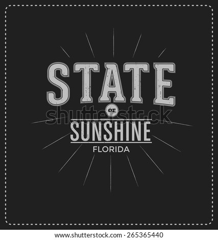 State of Sunshine - Florida - Typographic Design - Classic look ideal for screen print shirt design - stock vector